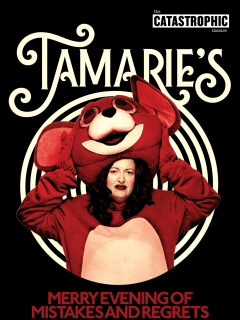 Catastrophic Theatre presents Tamarie's Merry Evening of Mistakes and Regrets