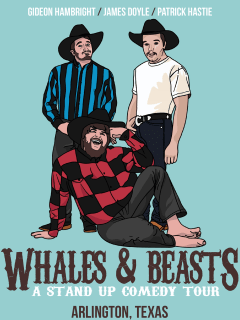 Whales & Beasts Comedy Tour