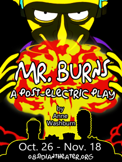 Obsidian Theater presents <i>Mr. Burns: A Post-Electric Play</i>