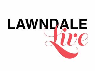 Lawndale Art Center presents Lawndale Live