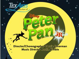 TexARTS presents <i>Peter Pan Jr.</i>