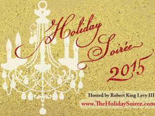 Robert King Levy III presents Holiday Soiree 2015
