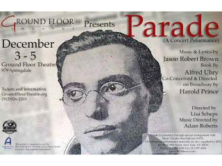 Ground Floor Theatre presents Parade