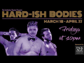 Institution Theater Hard-ish Bodies performance 2016