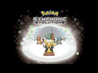 Pokemon: Symphonic Evolutions