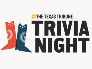 Texas Tribune Trivia Night