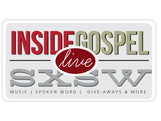 Inside Gospel Live at SXSW