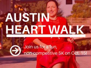 American Heart Association presents Austin Heart Walk