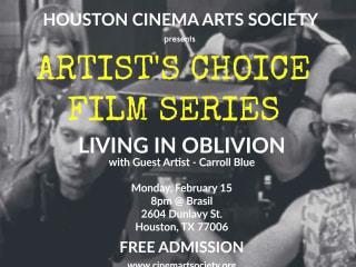 Artist's Choice Film Series - Living in Oblivion