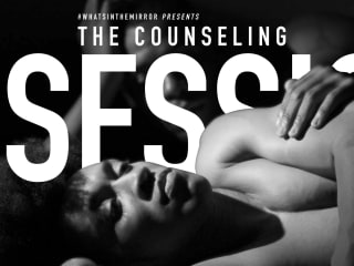 Whatsinthemirror? presents The Counseling Session