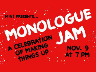 Mint Presents Monologue Jam