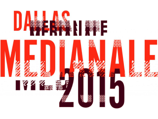 The Dallas Medinale 2015