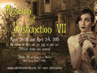 Mildred's Umbrella Theatre Company and Wordsmyth Theatre present Museum of Dysfunction VII: A Showcase of Shorts