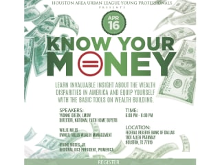 """Houston Area Urban League Young Professionals hosts """"Know Your Money: Houston Money Week"""""""