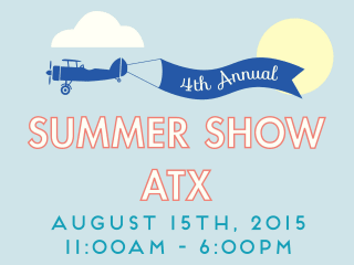 Summer Show ATX 2015