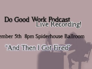 poster for the Do Good Work podcast