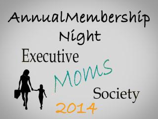 Executive Moms Society's Annual Membership Night 2014