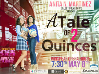 Anita M. Martinez Ballet Folklorico presents A Tale of Two Quinces