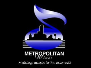 Metropolitan Winds