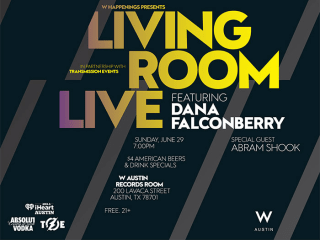 poster for W Austin Living Room Live with dana Falconberry