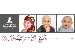 """""""Un Brindis por St. Jude: A Toast to St. Jude"""" benefiting St. Jude Children's Research Hospital"""