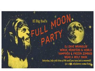 """El Big Bad hosts """"Full Moon Party"""""""