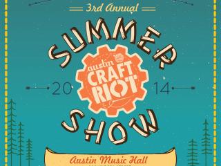 poster Austin Craft Riot summer august 2014