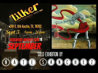 MConner512 presents Nate Sanchez's Solo Exhibition @ Zilker Brewery