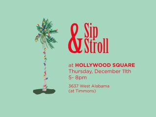 """Holiday Sip 'n' Stroll"" at Hollywood Square"