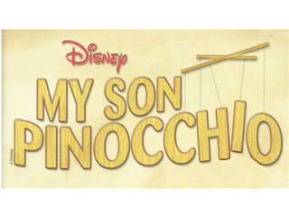 Class Act Productions presents Disney's My Son Pinocchio