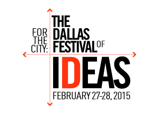 For the City: The Dallas Festival of Ideas