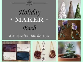 Maker Market Holiday Bash