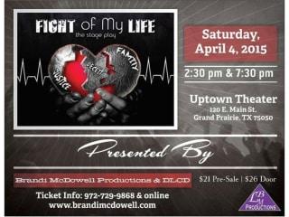 Brandi McDowell Productions presents Fight of My Life