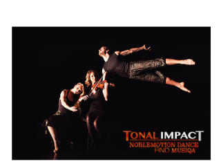 "Musiqa and NobleMotion Dance present ""Tonal Impact"""