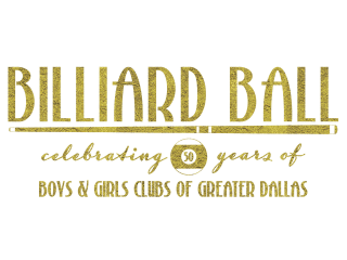 Boys & Girls Clubs of Greater Dallas presents Billiard Ball