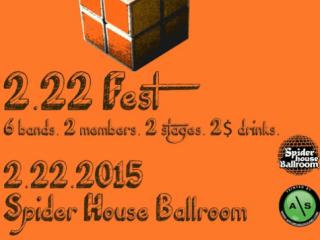 Spider House Ballroom_2-22 Fest_February 2015