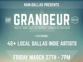 RAW Dallas presents Grandeur