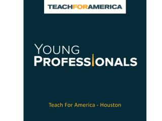 """Teach For America Young Professionals and Advocates of Houston hosts """"Young Professionals Night"""""""