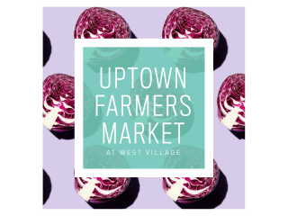 Uptown Farmers Market at West Village