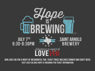 Love146 Presents Hope Is Brewing