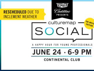 CultureMap Social Reschedule HTX