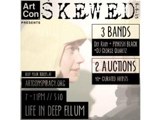 Art Conspiracy presents SKEWED
