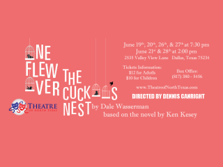 Theatre of North Texas Presents One Flew Over The Cuckoo's Nest
