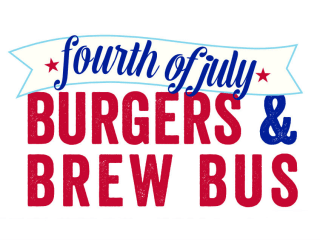 Fourth of July Burgers & Brews Bus