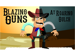 Blazing Guns At Roaring Gulch