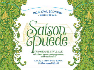Blue Owl Brewing presents Saison Puede Bottle Release