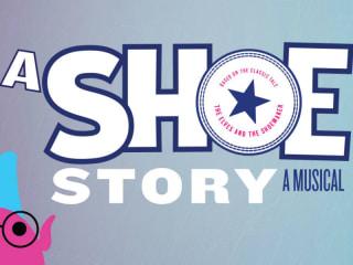 Summer Stock Austin presents A Shoe Story