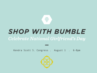 National Girlfriends Day with Bumble BFF + Kendra Scott