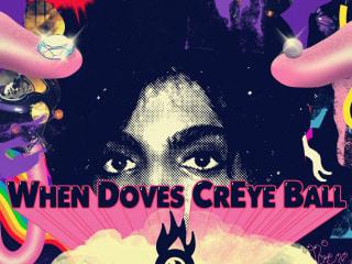 Rude Mechs presents When Doves CrEye Ball