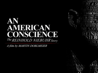 An American Conscience: The Reinhold Niebuhr Story (2017)